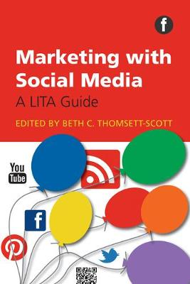 Marketing with Social Media (Paperback)