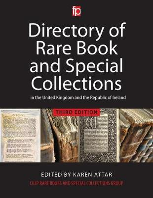 Directory of Rare Book and Special Collections in the UK and Republic of Ireland (Hardback)