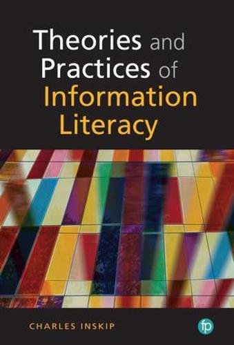 Theory and Practice of Information Literacy (Paperback)