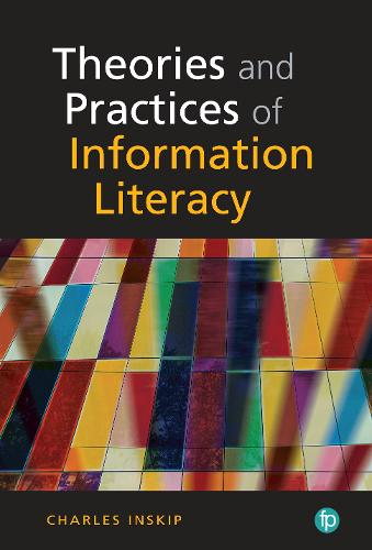 Theory and Practice of Information Literacy (Hardback)