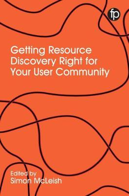 Getting Resource Discovery Right for your Community (Hardback)