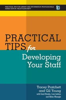 Practical Tips for Developing Your Staff (Hardback)