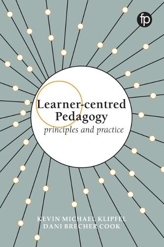 Cover Learner-centred Pedagogy: Principles and practice