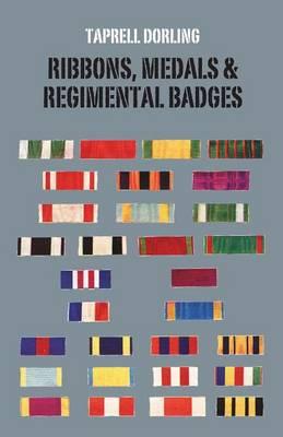 Ribbons Medals and Regimental Badges (Paperback)