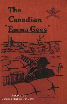 Canadian Emma Gees (Paperback)