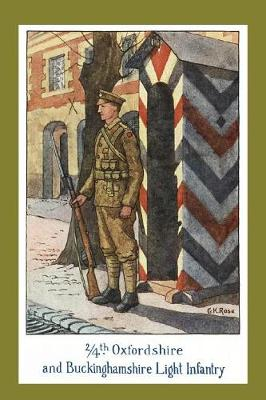 The Story of the 2/4th Oxfordshire and Buckinghamshire Light Infantry (Paperback)