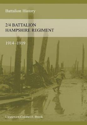2/4th Hampshire Regiment 1914-1918 (Paperback)