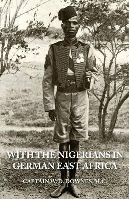 With the Nigerians in German East Africa (Paperback)