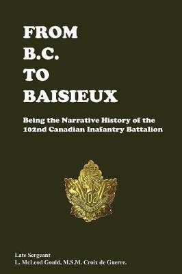 From B.C. to Baisieux (Paperback)