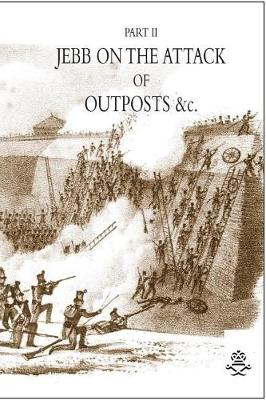 Jebb on the Attack of Outposts &C (Paperback)