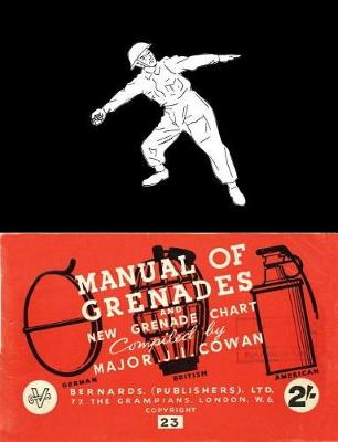 Manual of Grenades and New Grenade Chart: German-British-American (Paperback)