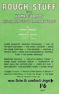 Rough Stuff for Home Guards and Members of Hm Forces (Paperback)