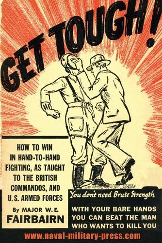 Get Tough!: How to Win in Hand to Hand Fighting (Paperback)