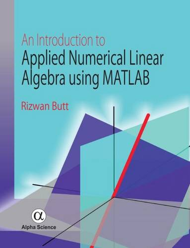 An Introduction to Applied Numerical Linear Algebra Using MATLAB (Hardback)