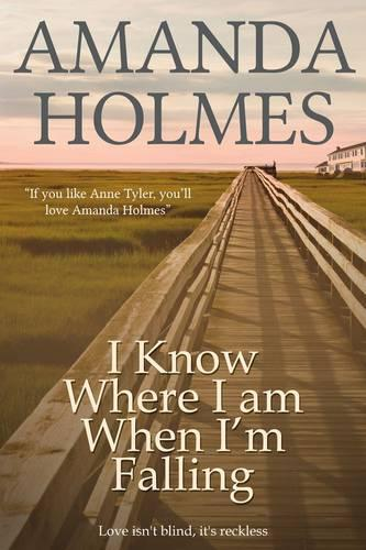 I Know Where I am When I'm Falling (Paperback)