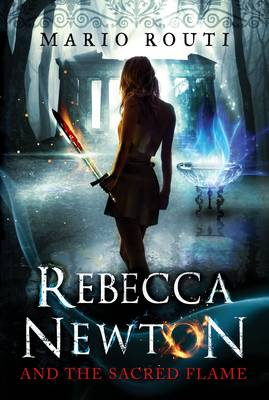 Rebecca Newton and the Sacred Flame (Paperback)