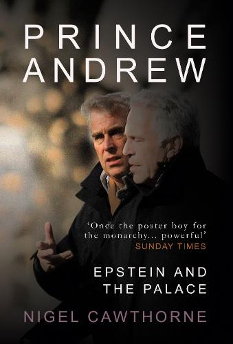 Prince Andrew: Epstein and the Palace (Hardback)