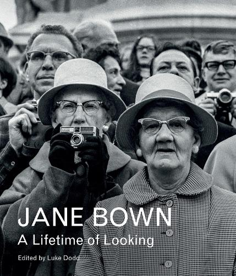 Jane Bown: A Lifetime of Looking (Hardback)