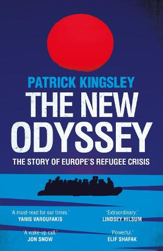 The New Odyssey: The Story of Europe's Refugee Crisis (Paperback)