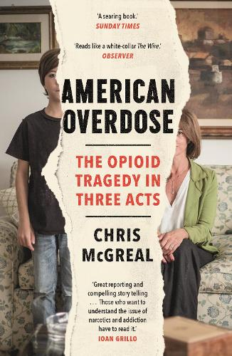 American Overdose: The Opioid Tragedy in Three Acts (Paperback)