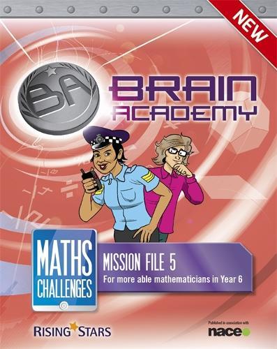 Brain Academy: Maths Challenges Mission File 5 - Brain Academy Maths (Paperback)