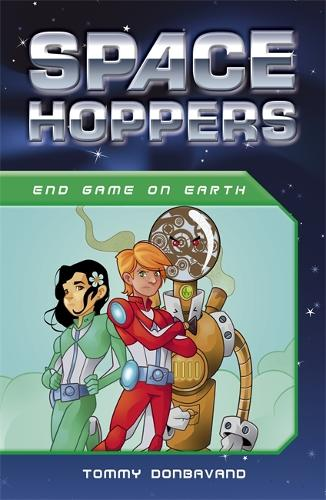 Space Hoppers: Endgame on Earth - Space Hoppers (Paperback)