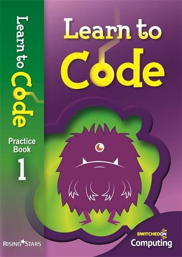 Learn to Code Pupil Book 1 - Learn to Code (Paperback)