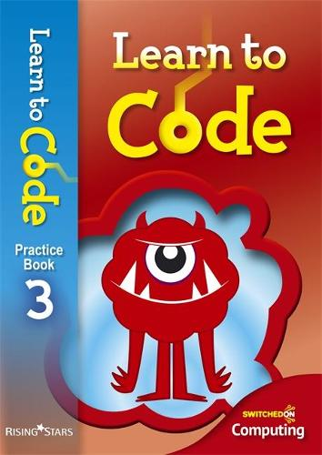 Learn to Code Pupil Book 3 - Learn to Code (Paperback)