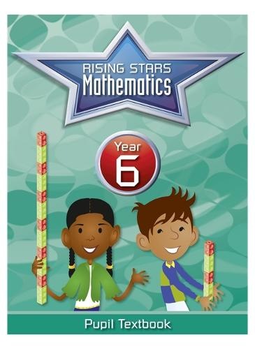 Rising Stars Mathematics Year 6 Textbook (Paperback)