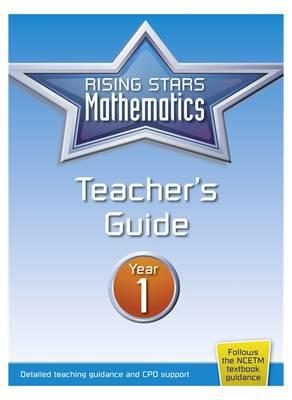 Rising Stars Mathematics Year 1 Teacher's Guide (Paperback)