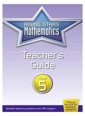 Rising Stars Mathematics Year 5 Teacher's Guide (Paperback)