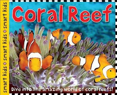 Coral Reef: Smart Kids - Smart Kids (Hardback)