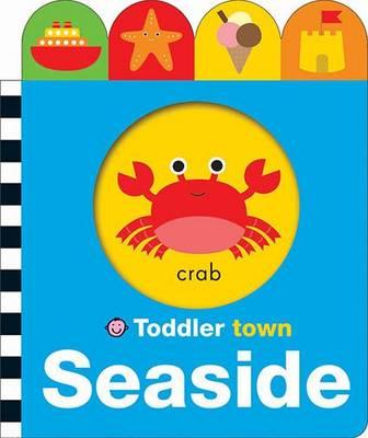 Seaside: Toddler Town (Board book)