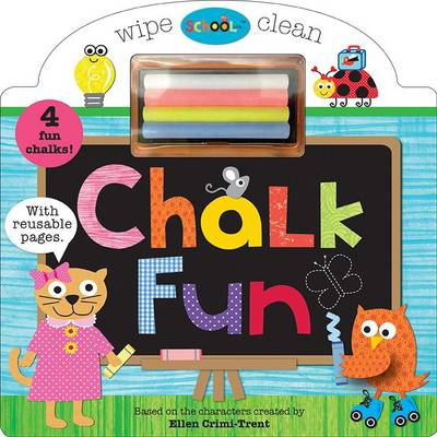 Schoolies Chalk Fun - Schoolies (Board book)