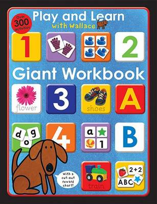 Giant Workbook: Play & Learn with Wallace - Play & Learn with Wallace (Paperback)