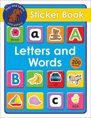 Letters and Words Sticker Book: Play & Learn With Wallace (Paperback)