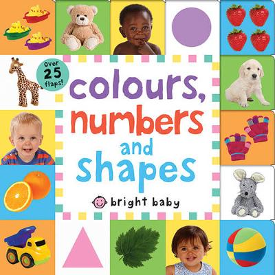 Colours, Numbers and Shapes: Lift The Flap Tab - Lift The Flap Tab (Board book)