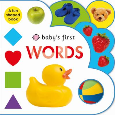 Words: Baby's First - Baby's First (Board book)