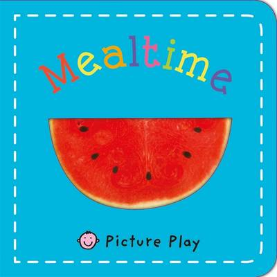 Mealtime: Picture Play - Picture Play (Board book)
