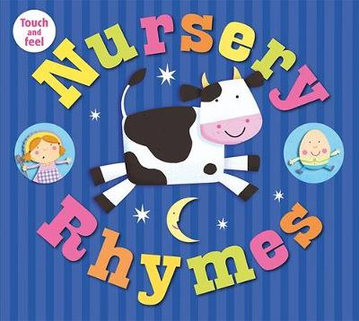 Nursery Rhymes: My Touch & Feel Library - My Touch & Feel Library (Board book)