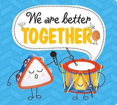 We Are Better Together: Best Friends - Best Friends (Board book)