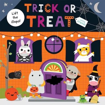 Trick or Treat: Little Friends - Little Friends (Board book)