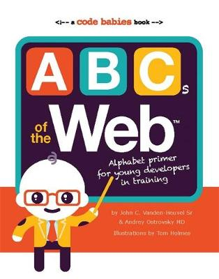 ABCs of the Web (Board book)
