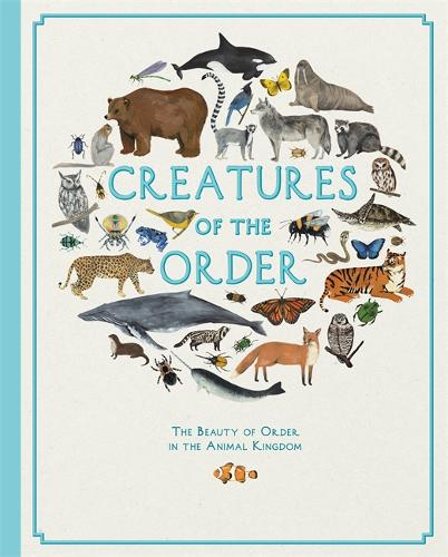 Creatures of the Order (Hardback)