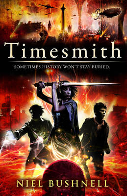 Timesmith - The Timesmith Chronicles (Paperback)