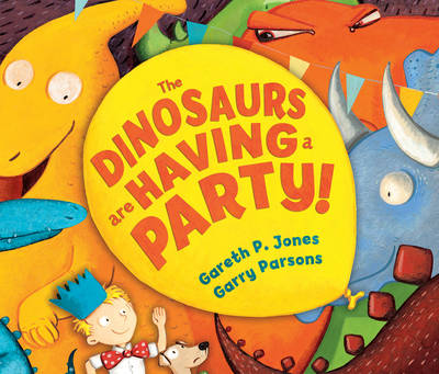 The Dinosaurs are Having a Party! (Hardback)