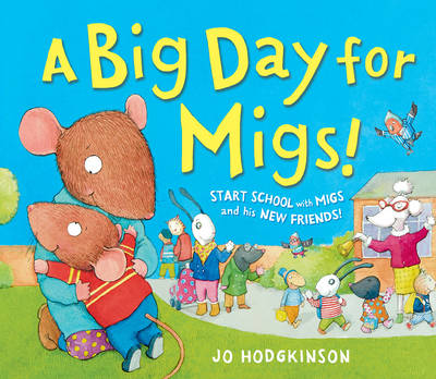 A Big Day for Migs (Hardback)