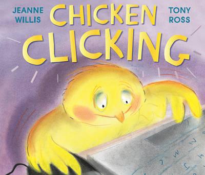 Chicken Clicking - Online Safety Picture Books (Hardback)
