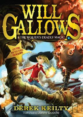 Will Gallows and the Wolfer's Deadly Magic - Will Gallows (Paperback)