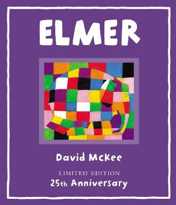 Elmer: Signed 25th Anniversary Edition - Elmer Picture Books (Hardback)